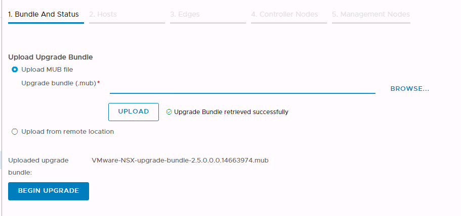 Machine generated alternative text: 1. Bundle And Status  Upload upgrade Bundle  O Upload MUB file  Upgrade bundle (.mub)•  UPLOAD  O Upload from remote location  Uploaded upgrade  bundle:  BEGIN UPGRADE  BROWSE...  O Upgrade Bundle retrleved successfully